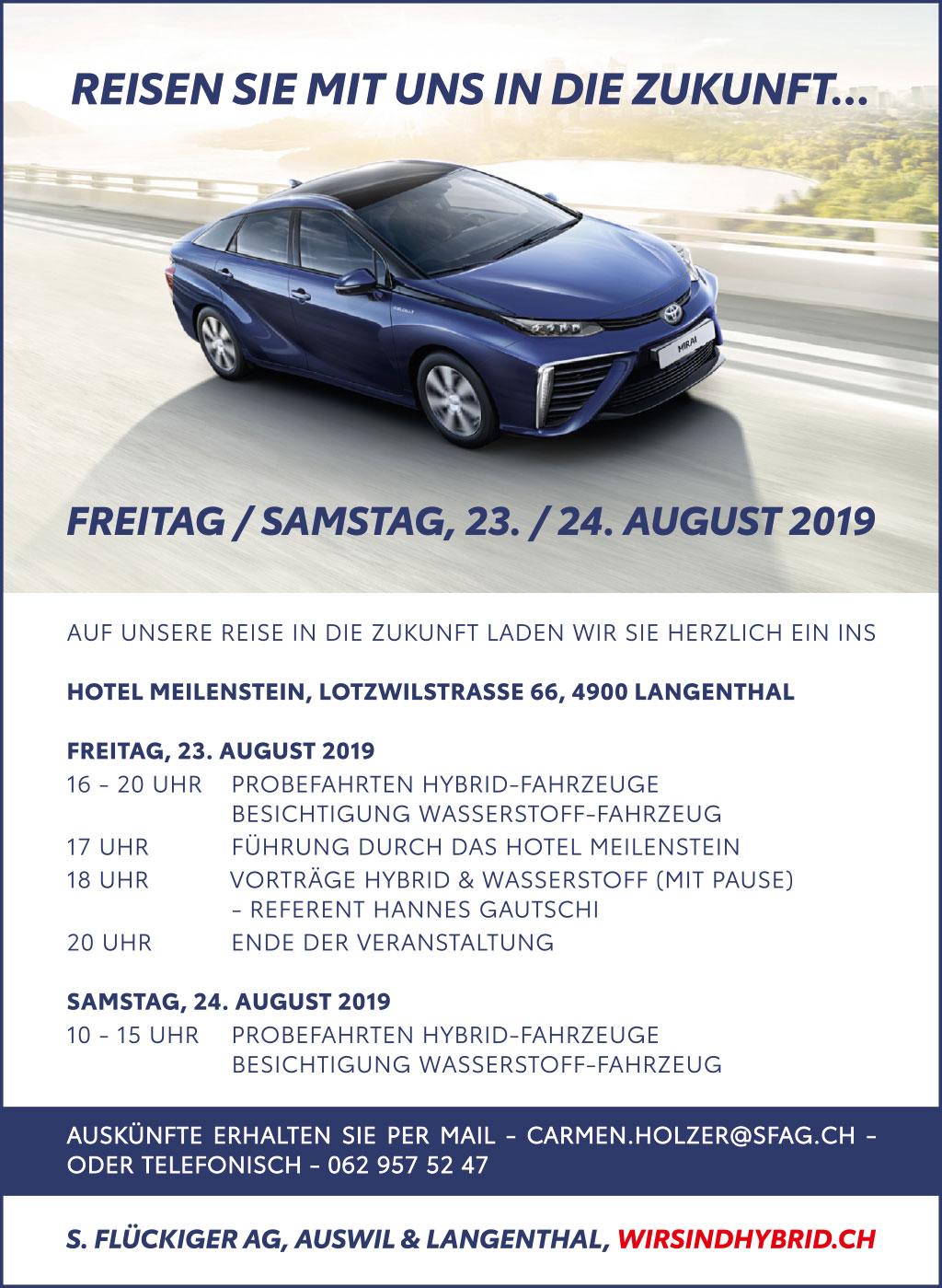 flückiger Autohaus - Reisen Sie mit uns in die Zukunft - Anlass Hybrid und Wasserstoff vom 23./24. August 2019 in Langenthal